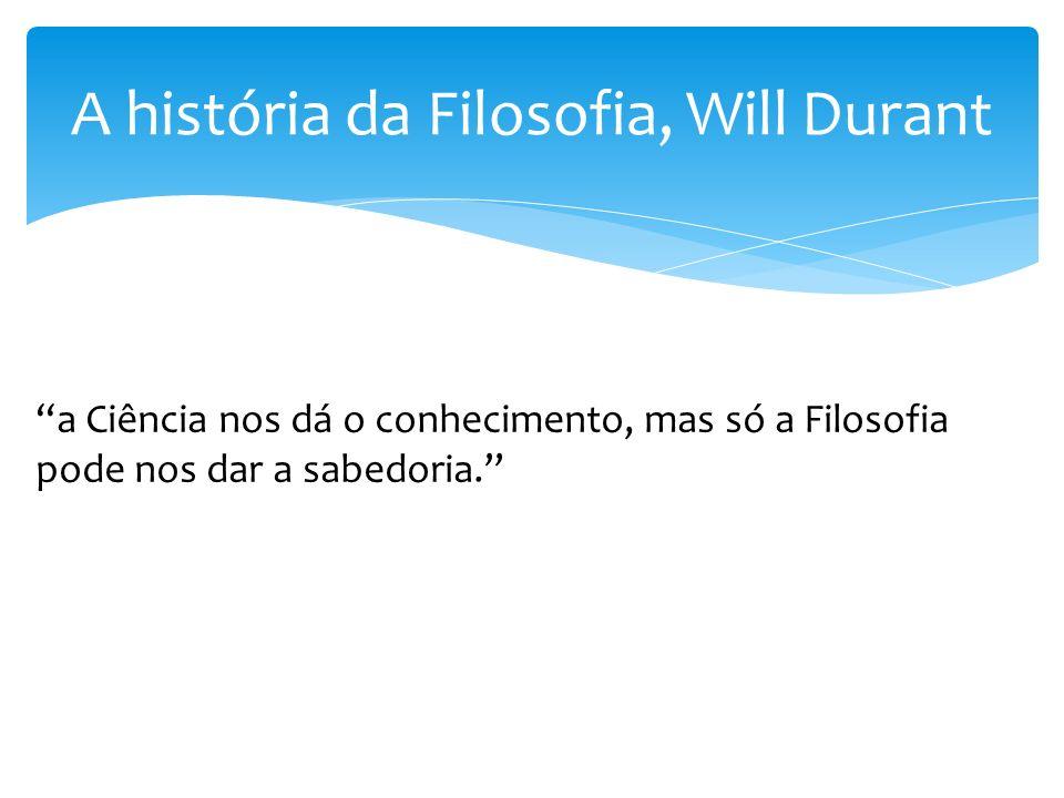 A história da Filosofia, Will Durant
