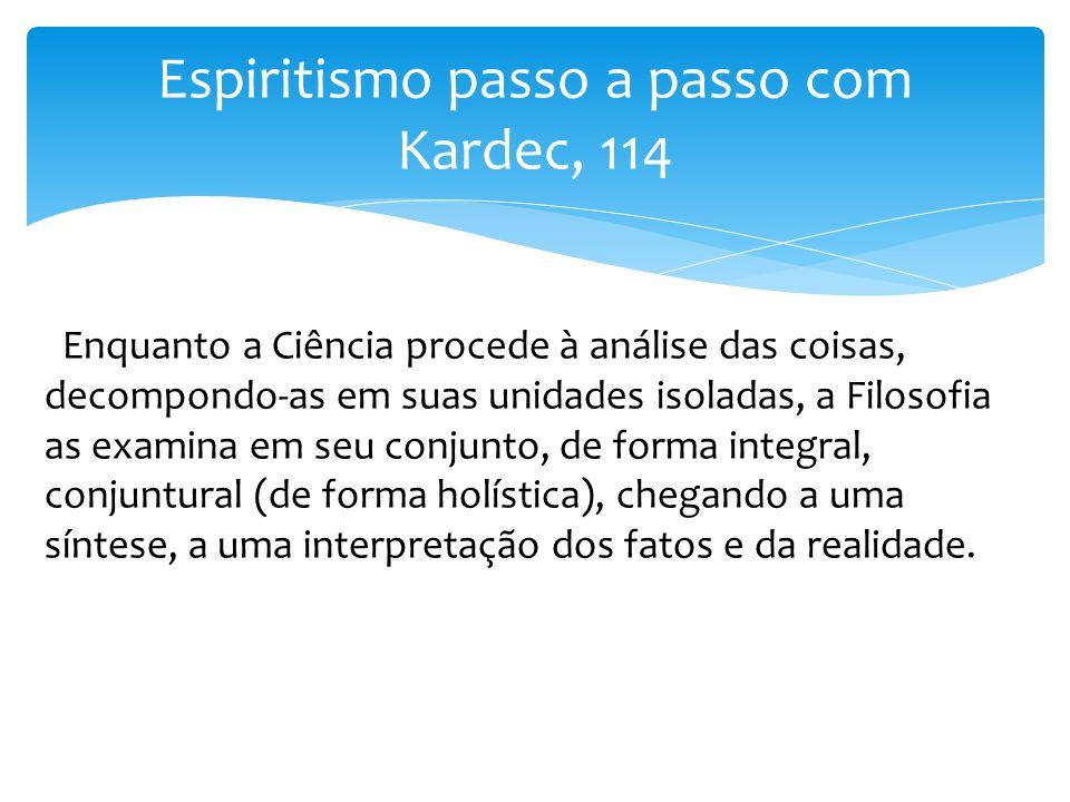 Espiritismo passo a passo com Kardec, 114