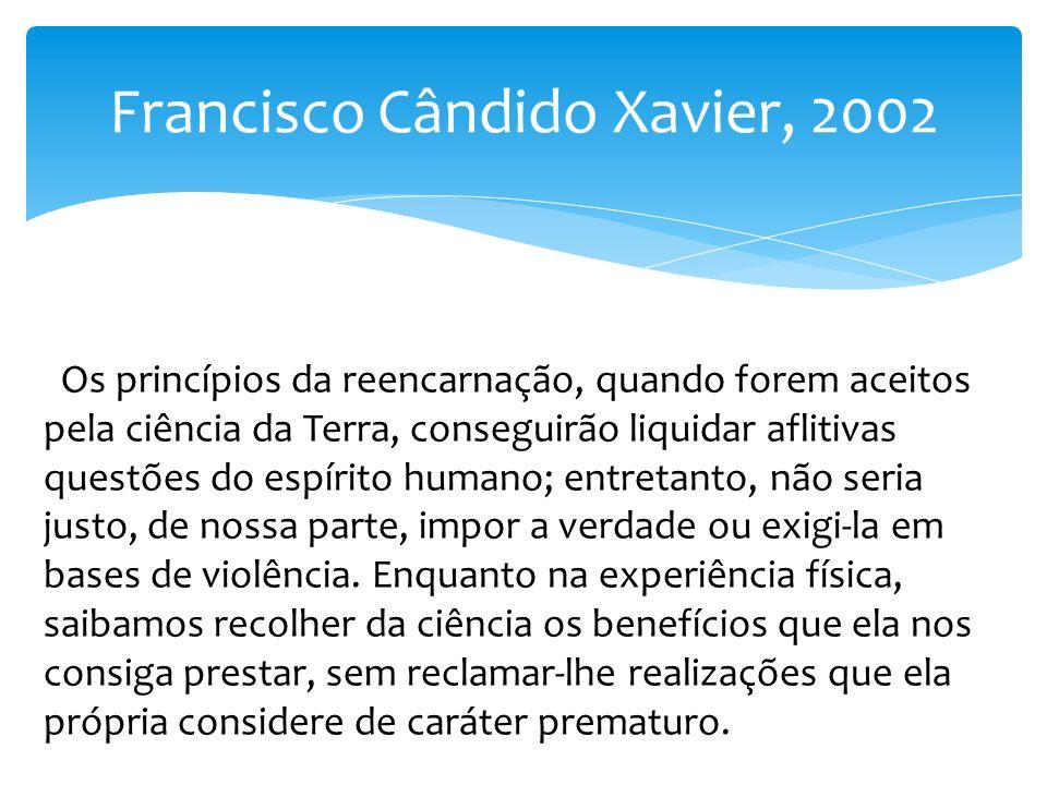 Francisco Cândido Xavier, 2002
