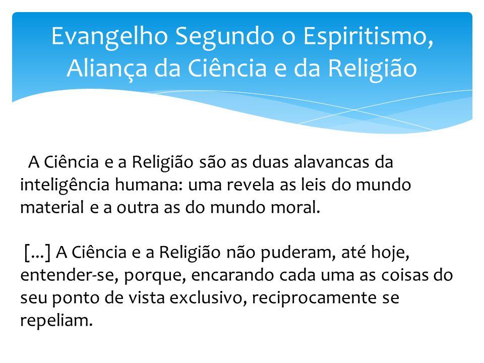 Evangelho Segundo o Espiritismo, Aliança da Ciência e da Religião