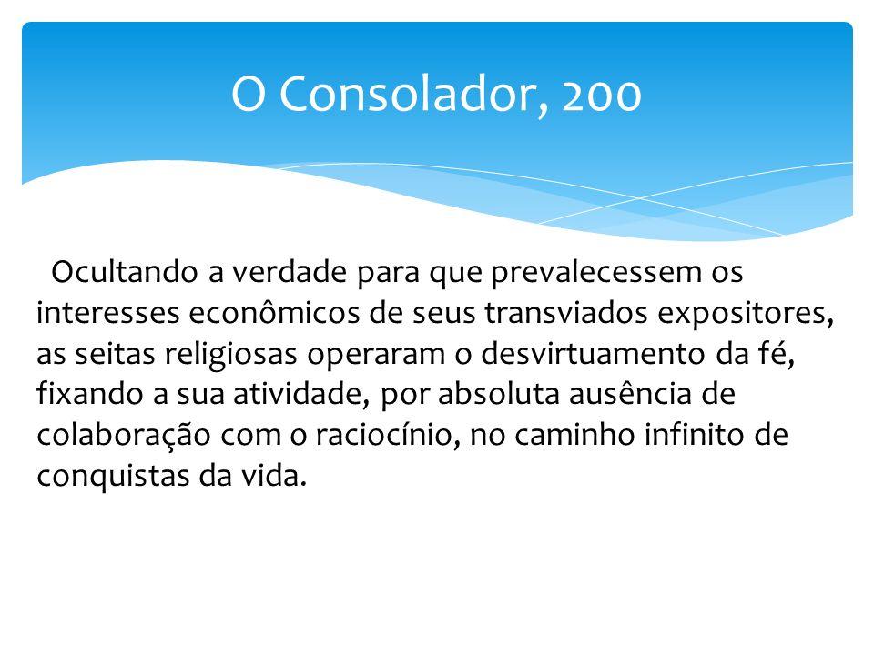 O Consolador, 200