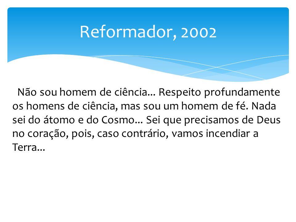 Reformador, 2002