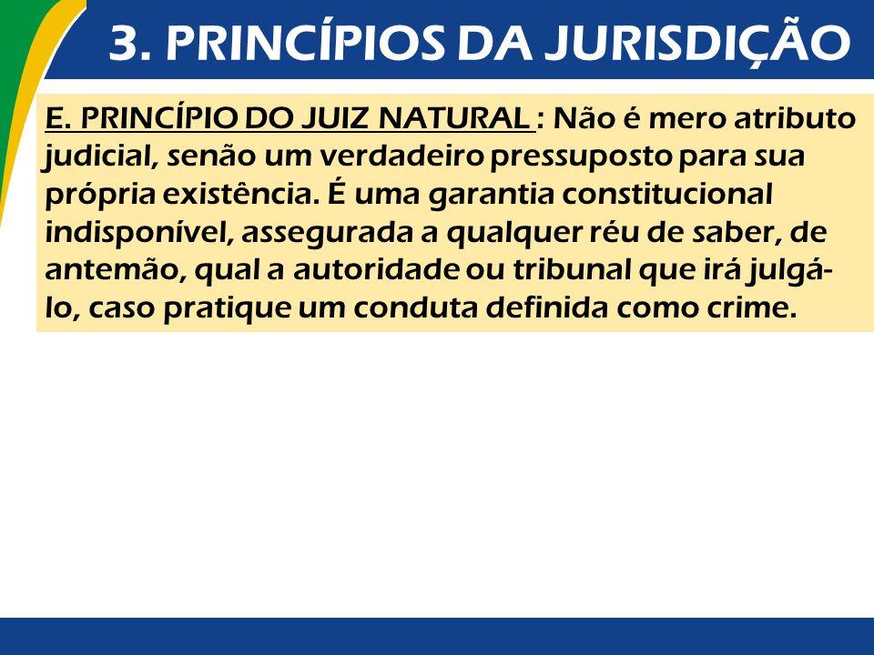 3. PRINCÍPIOS DA JURISDIÇÃO