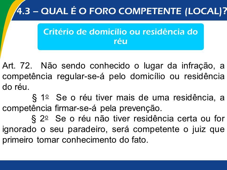 Critério de domicílio ou residência do réu