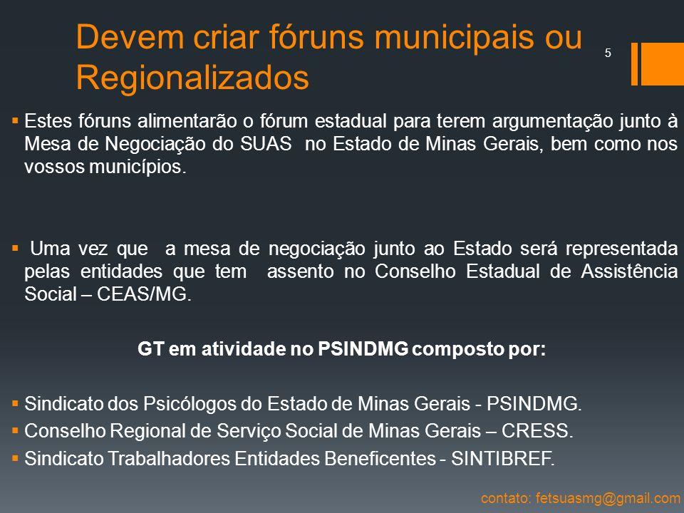 Devem criar fóruns municipais ou Regionalizados