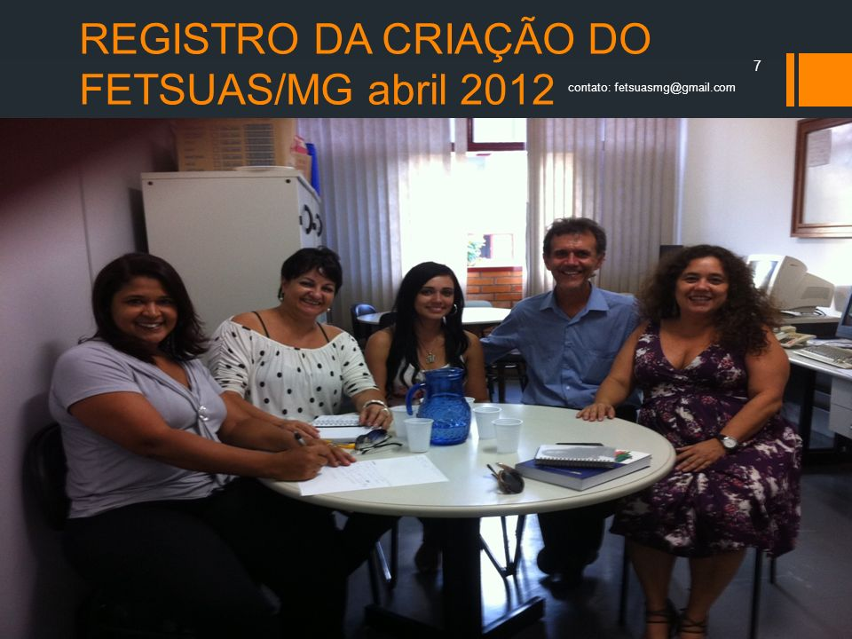 REGISTRO DA CRIAÇÃO DO FETSUAS/MG abril 2012