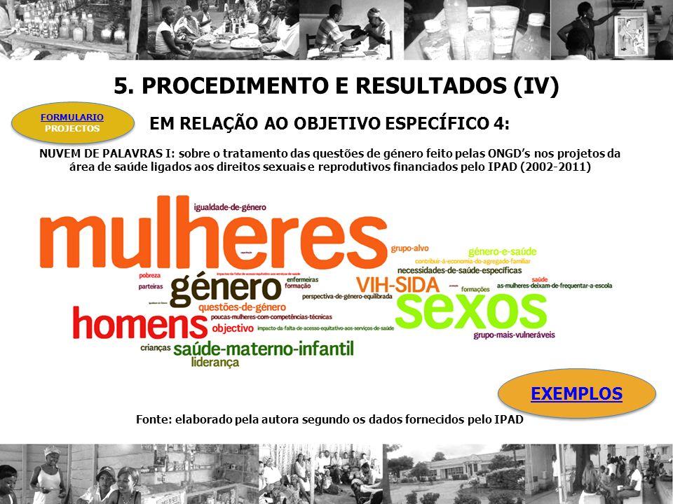5. PROCEDIMENTO E RESULTADOS (IV)