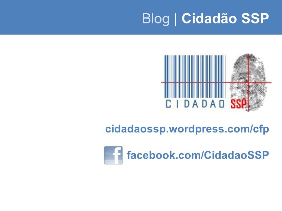Blog | Cidadão SSP cidadaossp.wordpress.com/cfp