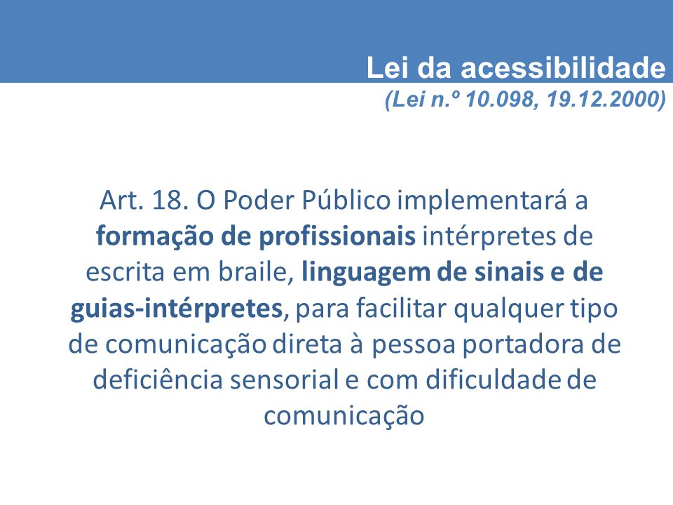 Lei da acessibilidade (Lei n.º 10.098, 19.12.2000)