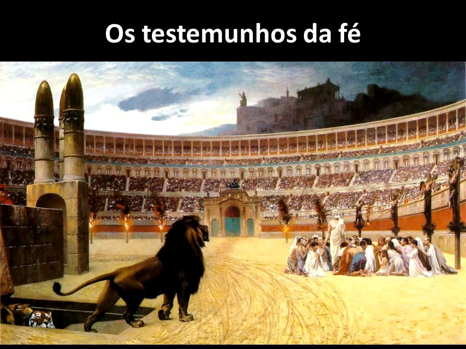 Os testemunhos da fé