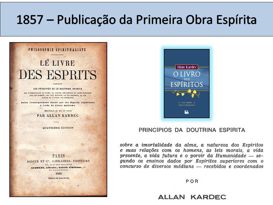 1857 – Publicação da Primeira Obra Espírita