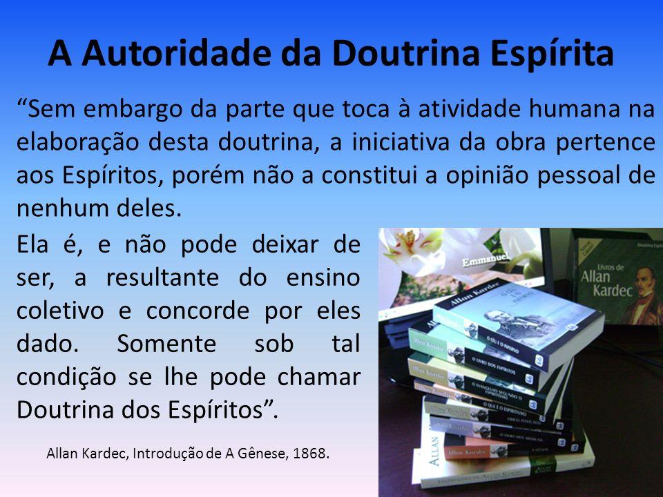 A Autoridade da Doutrina Espírita