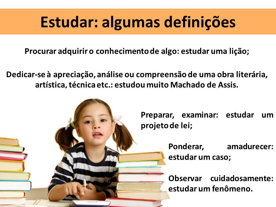 Estudar: algumas definições