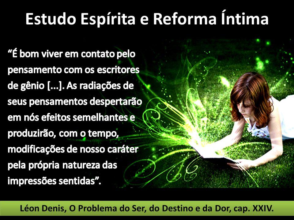 Estudo Espírita e Reforma Íntima