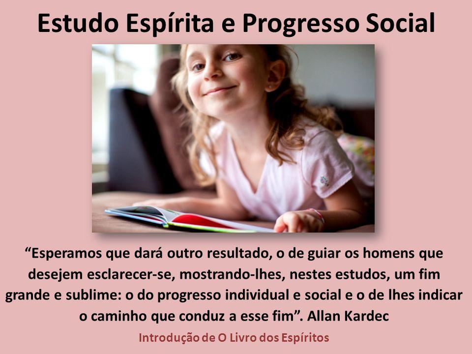 Estudo Espírita e Progresso Social