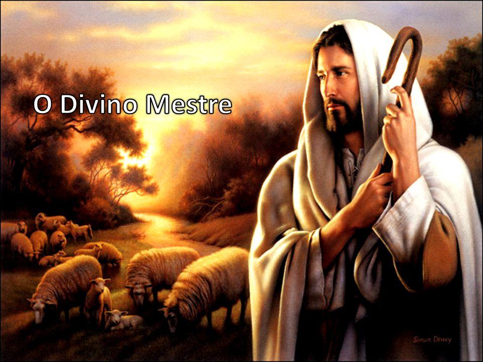 O Divino Mestre