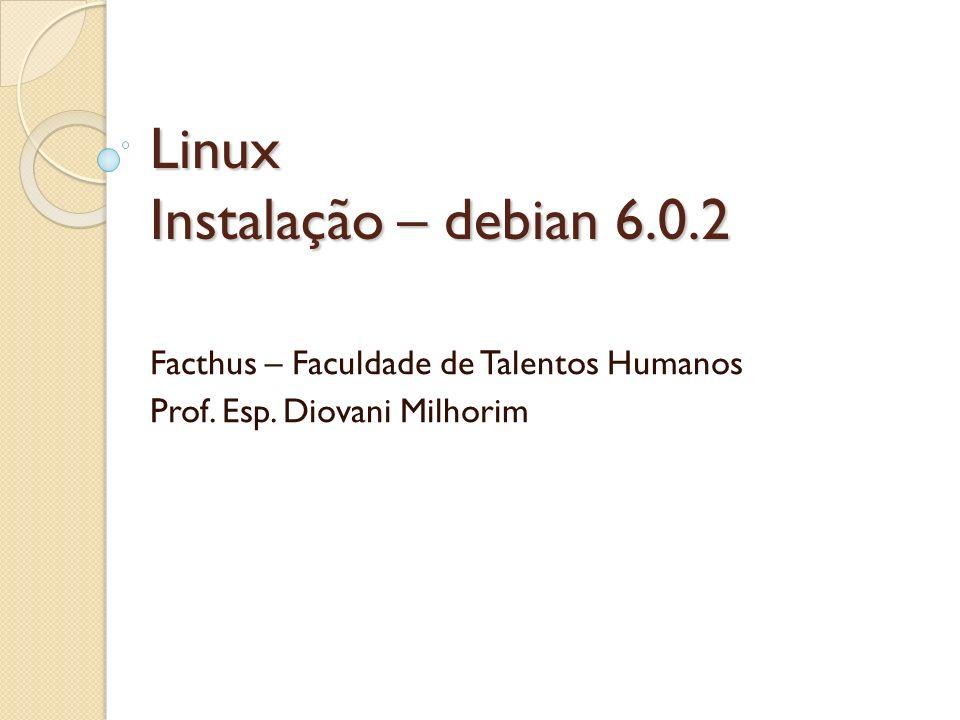 Linux Instalação – debian 6.0.2