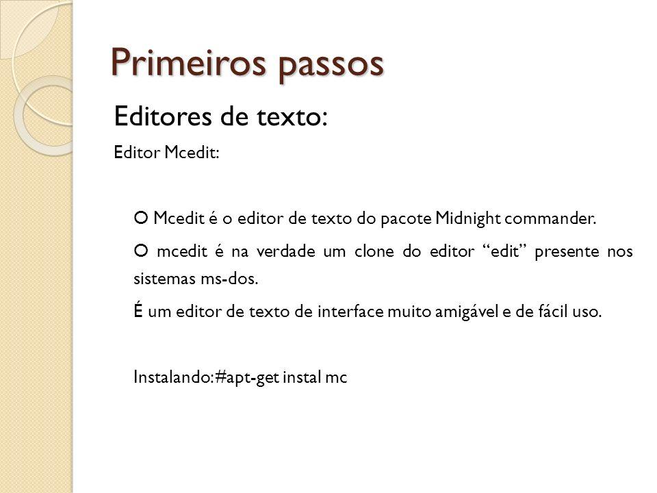 Primeiros passos Editores de texto: Editor Mcedit: