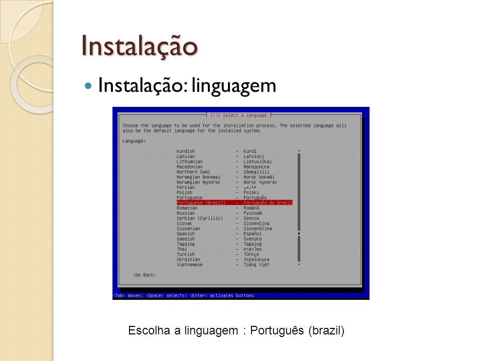 Instalação Instalação: linguagem