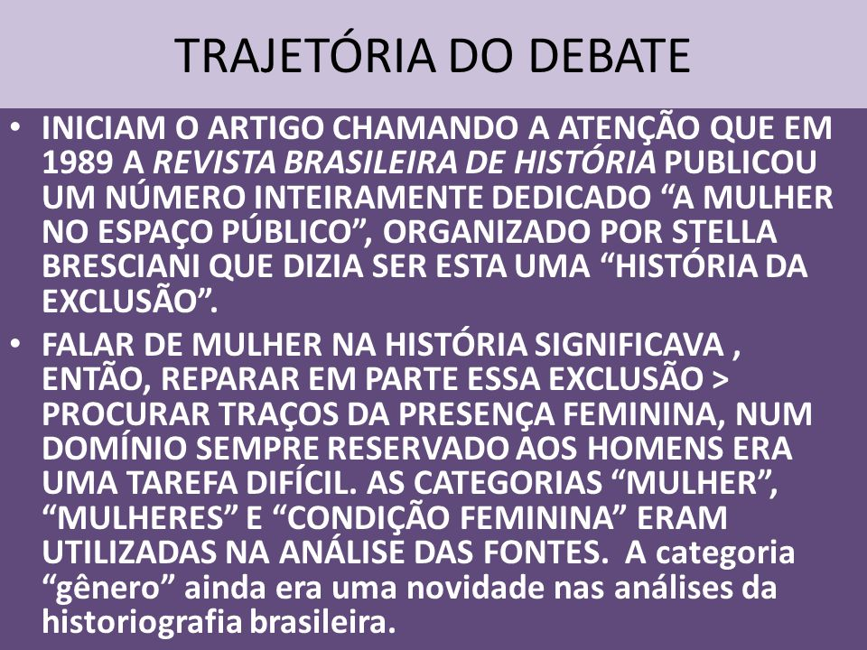 TRAJETÓRIA DO DEBATE