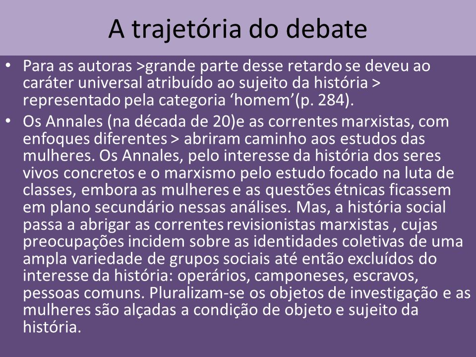 A trajetória do debate