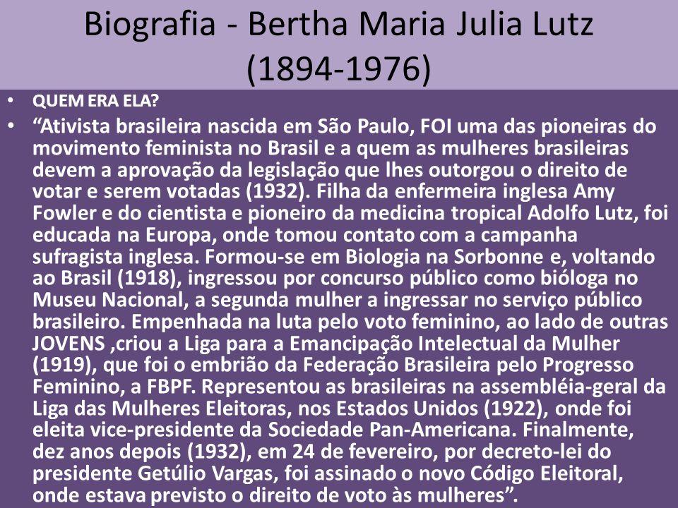 Biografia - Bertha Maria Julia Lutz (1894-1976)