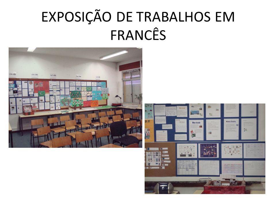 EXPOSIÇÃO DE TRABALHOS EM FRANCÊS