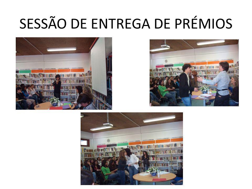 SESSÃO DE ENTREGA DE PRÉMIOS