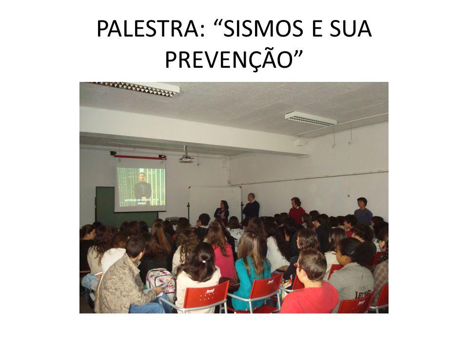 PALESTRA: SISMOS E SUA PREVENÇÃO