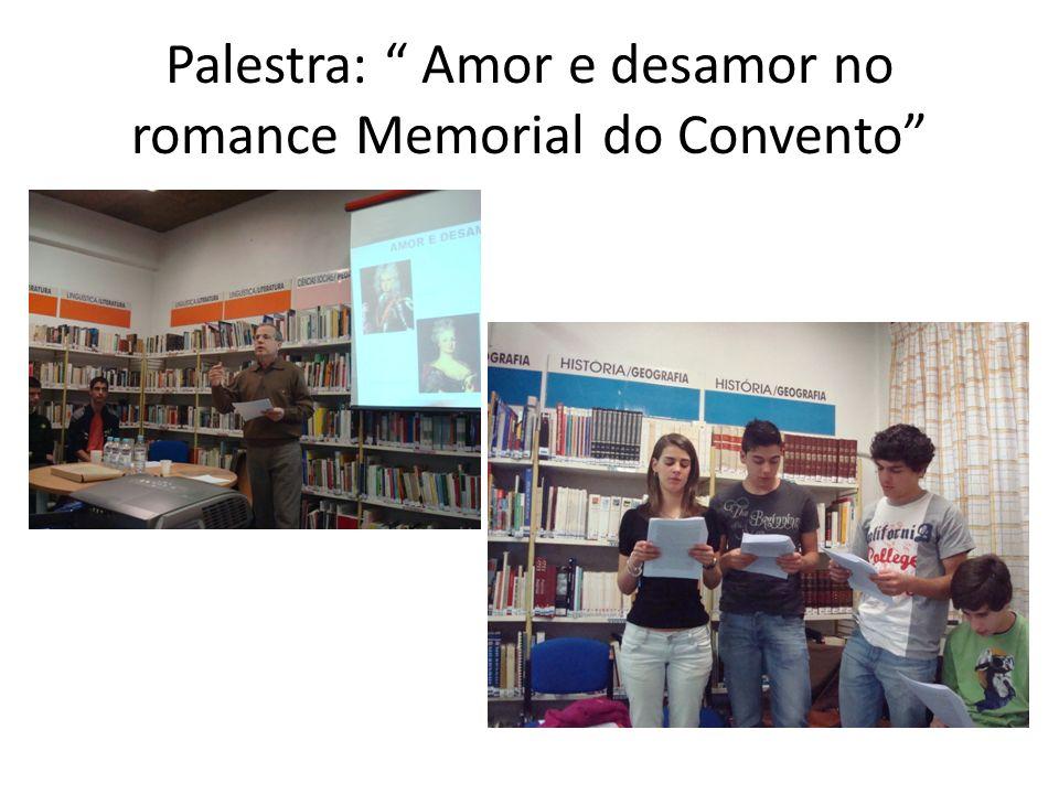 Palestra: Amor e desamor no romance Memorial do Convento