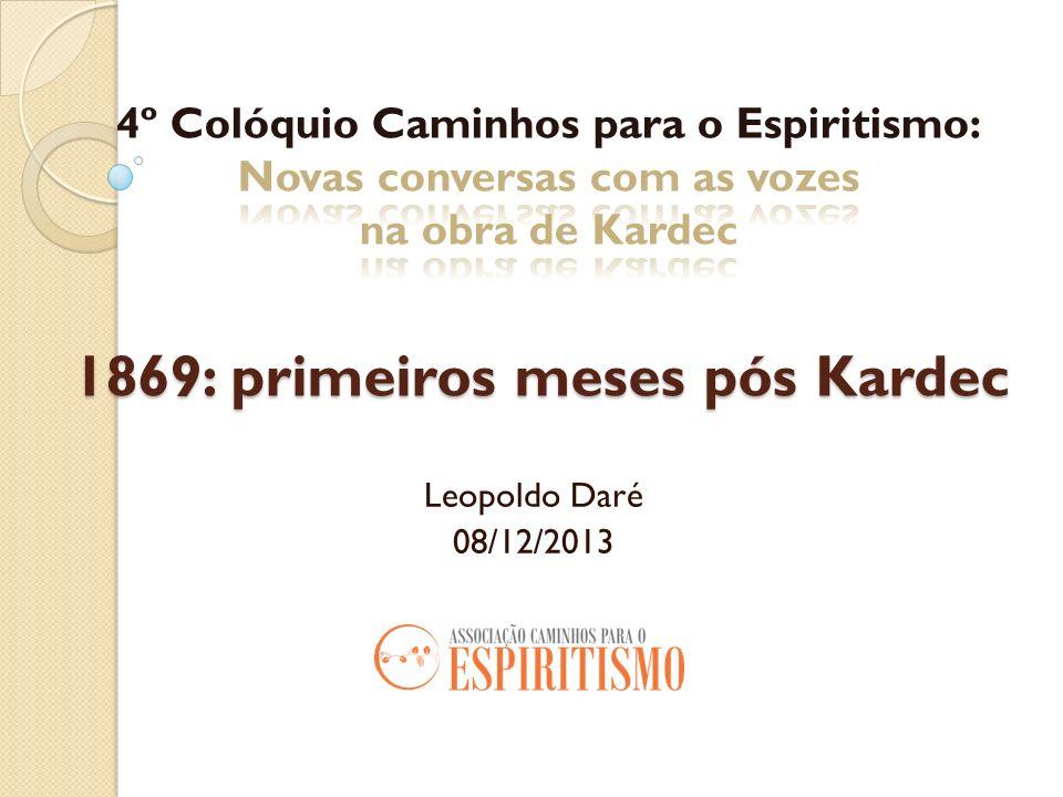1869: primeiros meses pós Kardec