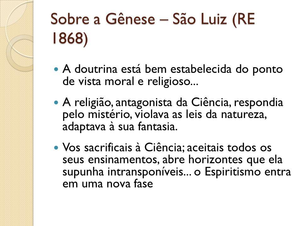 Sobre a Gênese – São Luiz (RE 1868)