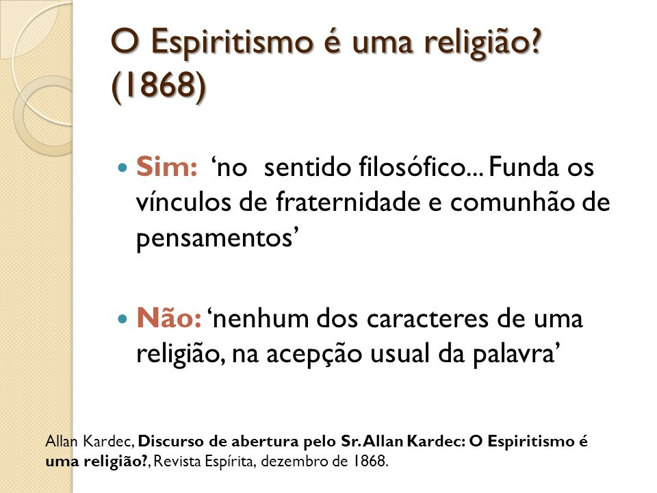 O Espiritismo é uma religião (1868)