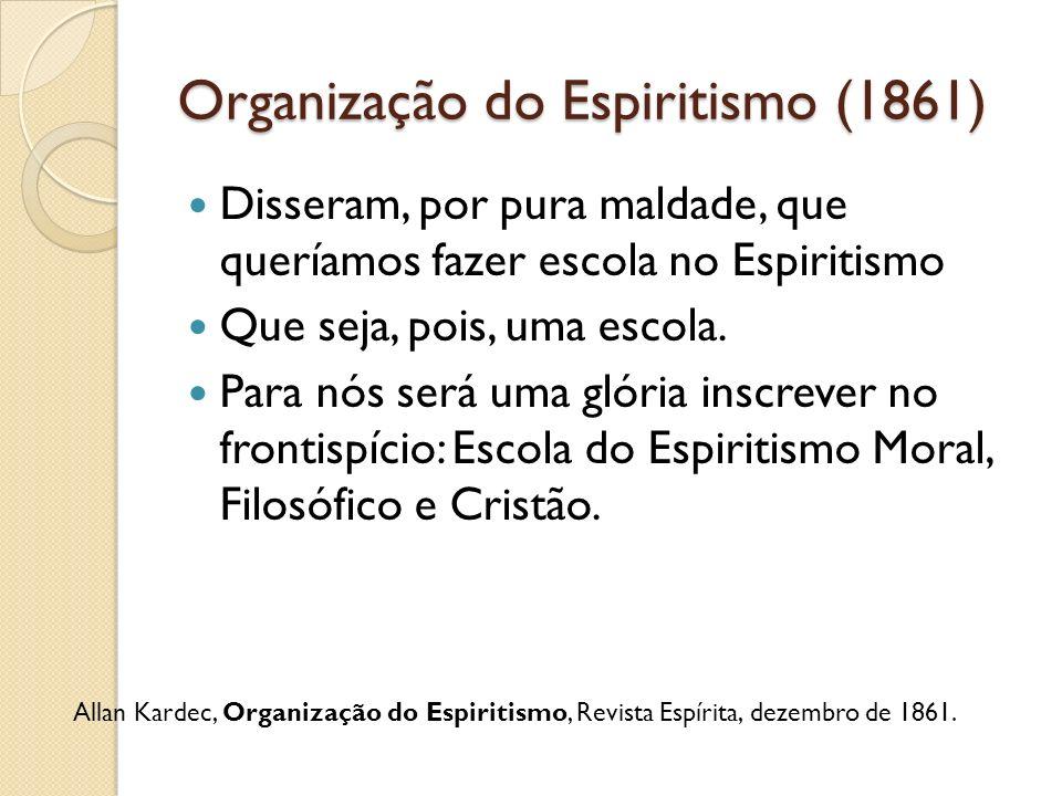 Organização do Espiritismo (1861)