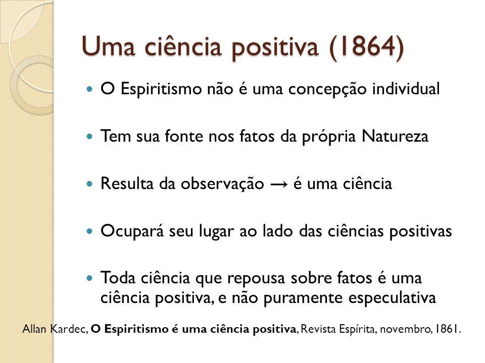 Uma ciência positiva (1864)