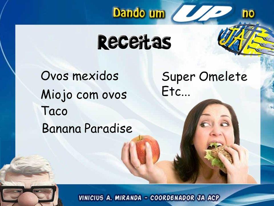Ovos mexidos Super Omelete Etc... Miojo com ovos Taco Banana Paradise