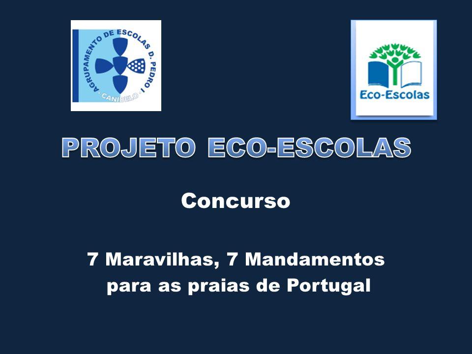 Concurso 7 Maravilhas, 7 Mandamentos para as praias de Portugal