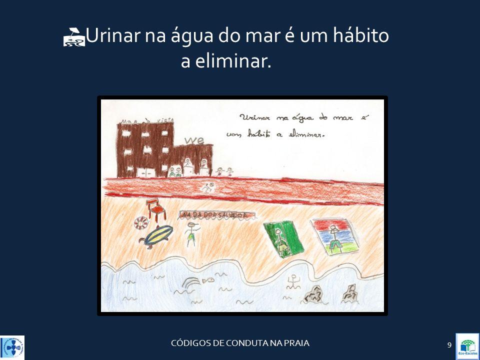 Urinar na água do mar é um hábito a eliminar.