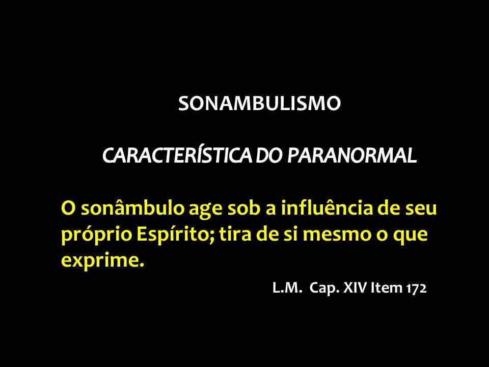 CARACTERÍSTICA DO PARANORMAL