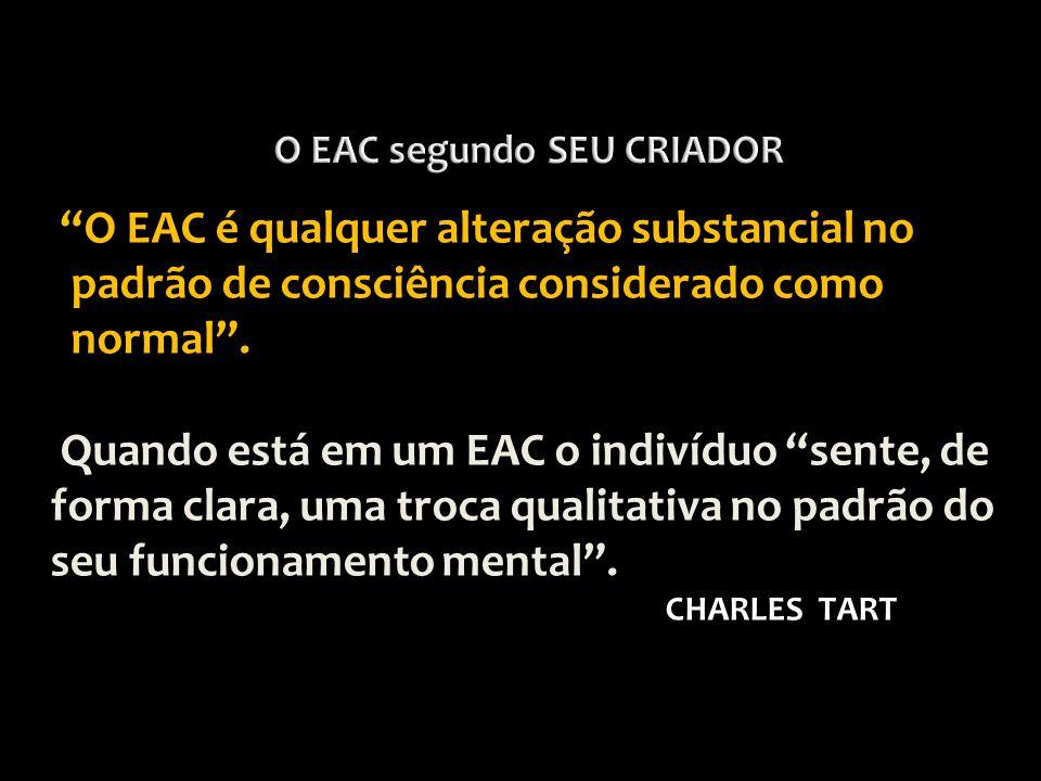 O EAC segundo SEU CRIADOR
