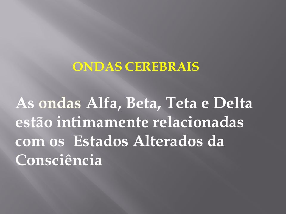 RELAÇÃO EAC's/ONDASCEREBRAIS