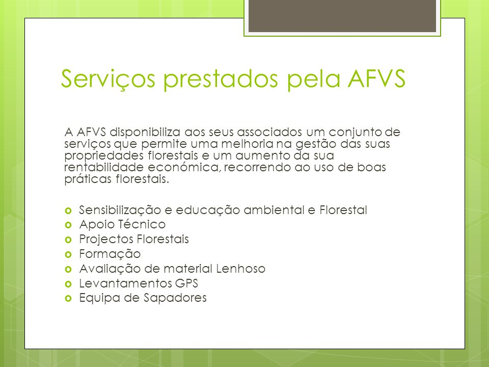 Serviços prestados pela AFVS