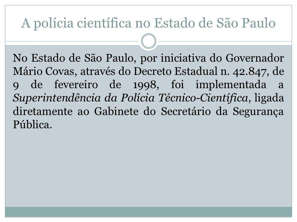 A polícia científica no Estado de São Paulo