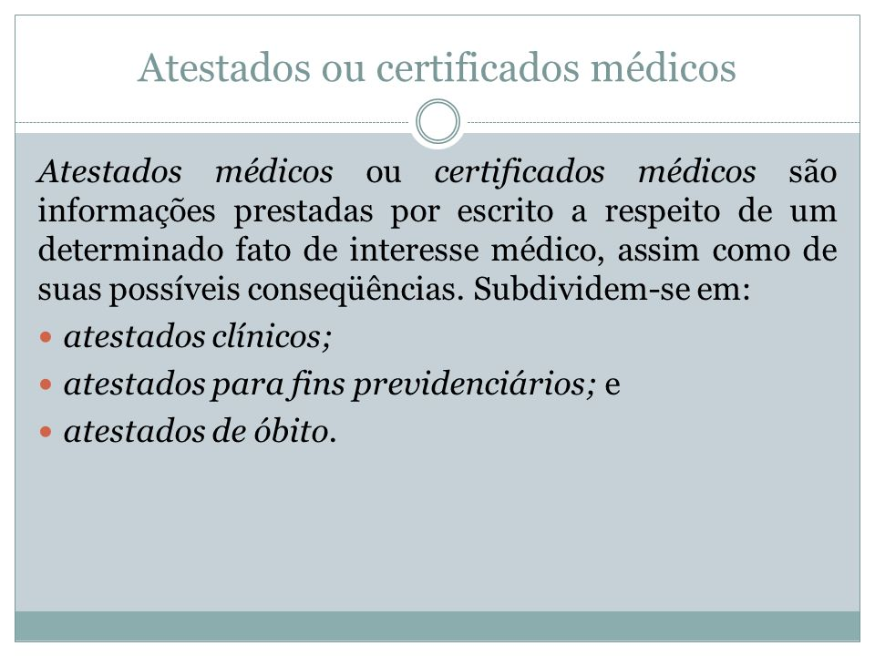 Atestados ou certificados médicos