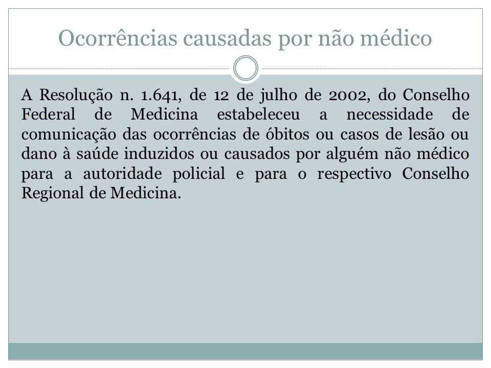 Ocorrências causadas por não médico