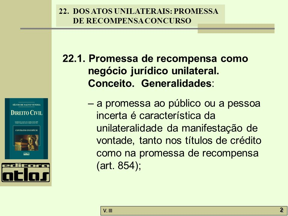 22. 1. Promessa de recompensa como negócio jurídico unilateral