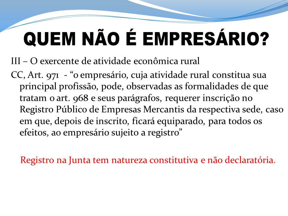 Registro na Junta tem natureza constitutiva e não declaratória.