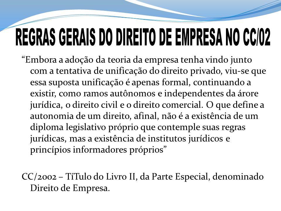 REGRAS GERAIS DO DIREITO DE EMPRESA NO CC/02