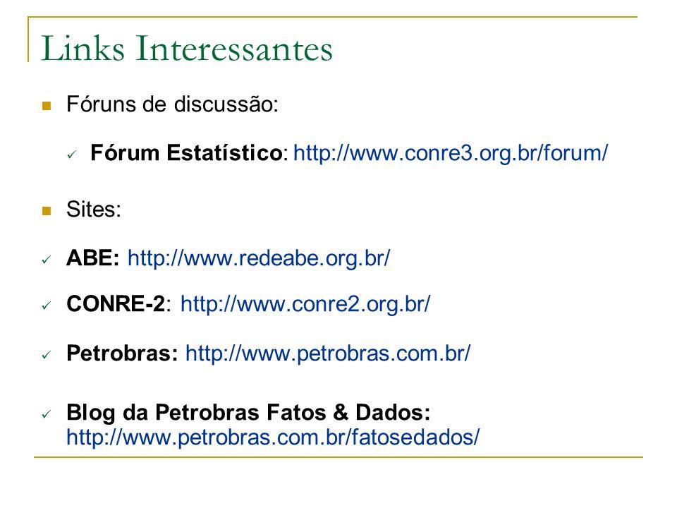 Links Interessantes Fóruns de discussão: