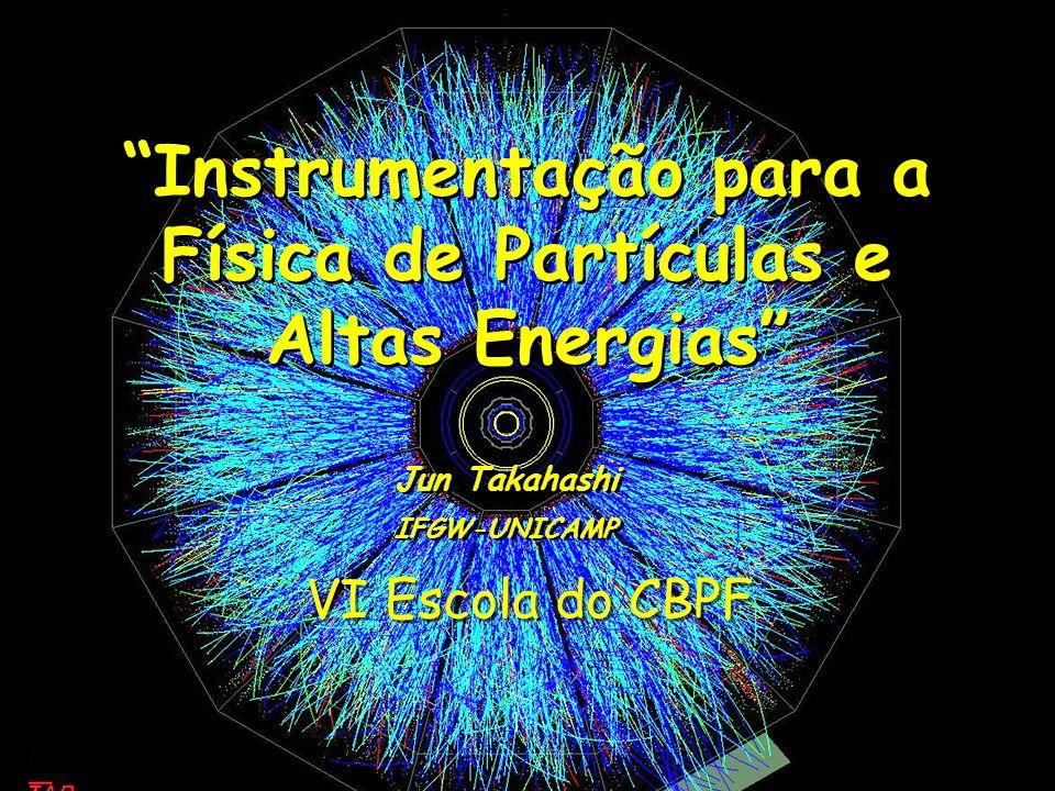 Instrumentação para a Física de Partículas e Altas Energias
